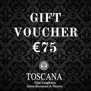 Italian Restaurant Dublin Gift Voucher €75 - Toscana Dún Laoghaire