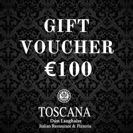 Italian Restaurant Gift Voucher €100 - Toscana Dún Laoghaire