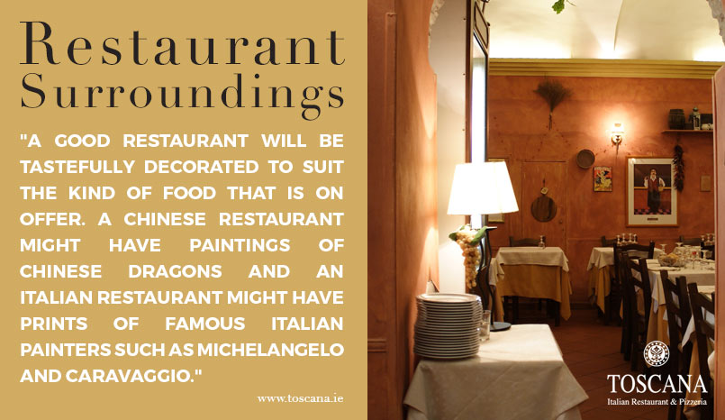 The Importance of Restaurant Surroundings - Italian Restaurant Dun Laoighre