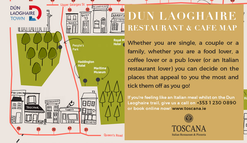 Dun Laoghaire Restaurant and Cafe Map - Toscana