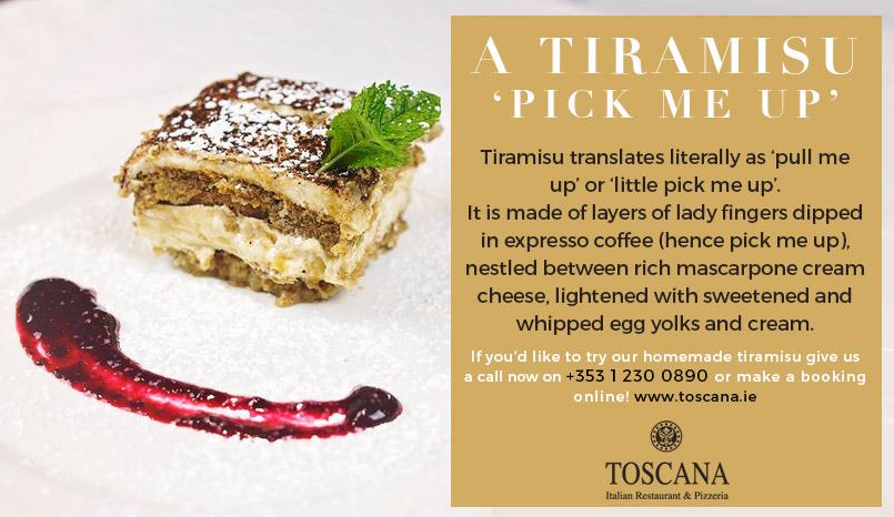 Italian Desserts - Tiramisu - Toscana Italian Restuarant Dublin