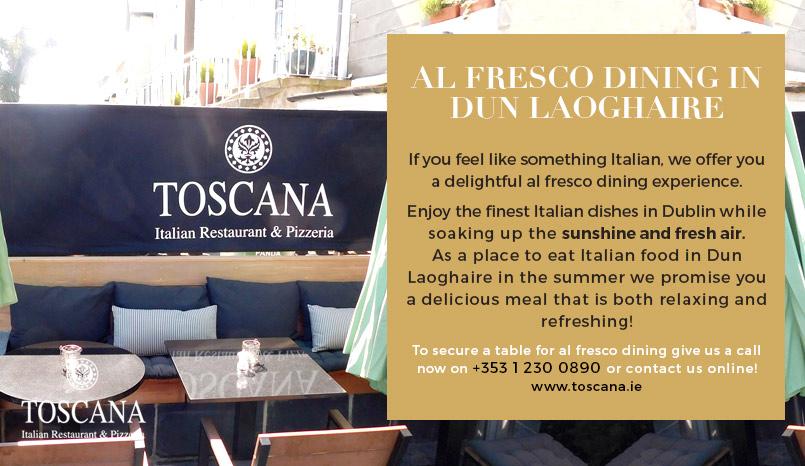 Al Fresco Dining in Dun Laoghaire - Toscana Italian Restaurant