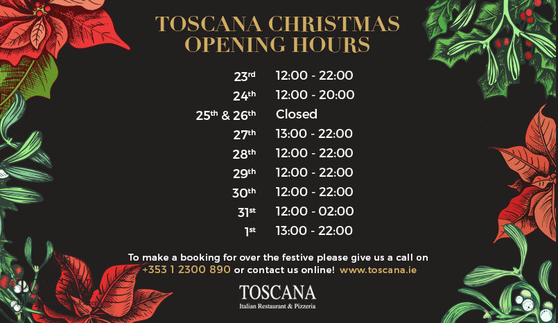 Toscana Italian Restaurant - Christmas Opening Hours