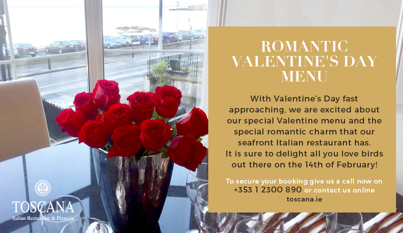 A Romantic Valentine's Day Menu - Toscana Italian Restaurant Dublin