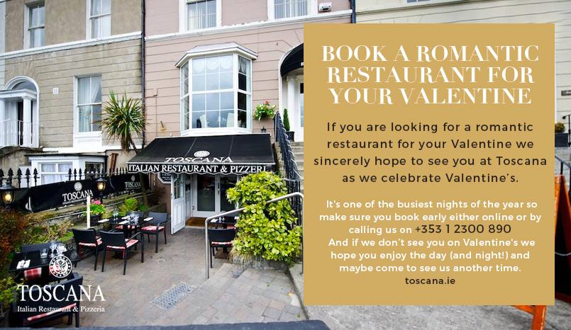 Book A Romantic Restaurant for Valentines Day - Toscana Italian Restaurant Dublin