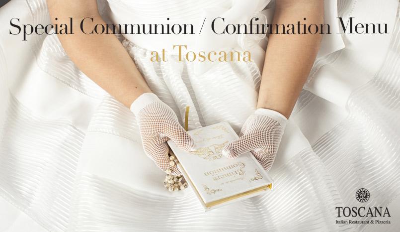 Special Communion - Confirmation Menu at Toscana Italian Dublin