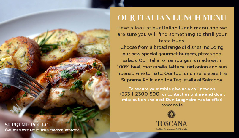 Lunch in Dun Laoghaire Al Fresco- Italian Lunch Menu - Toscana